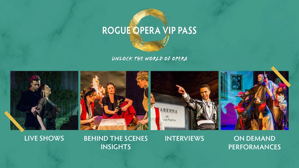 Rogue Opera VIP Pass